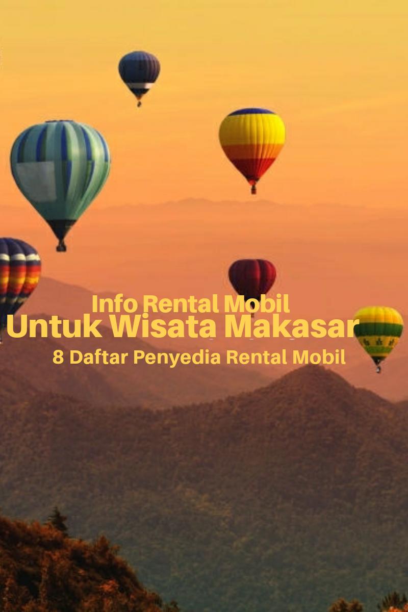 8 Rental Mobil Makassar Terbaru 2020
